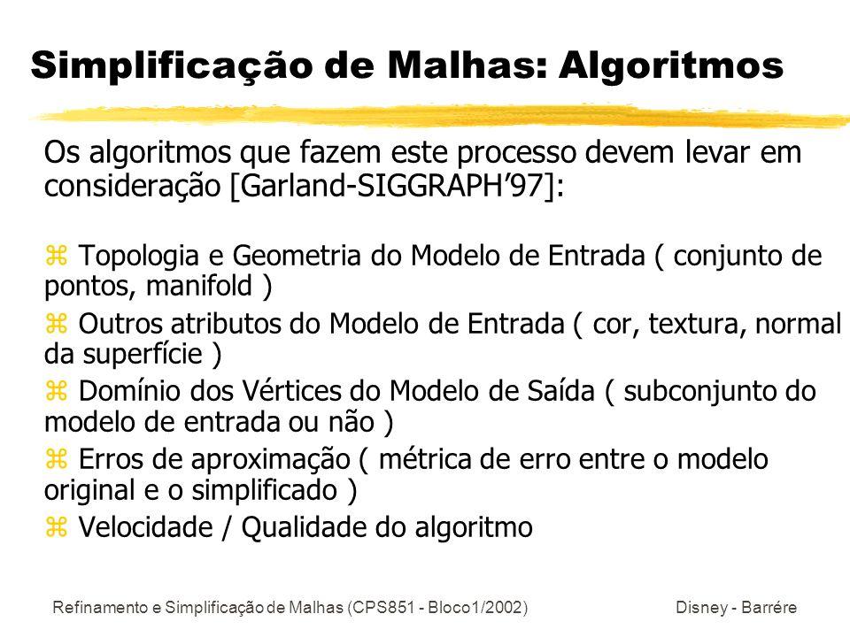Simplificação de Malhas: Algoritmos