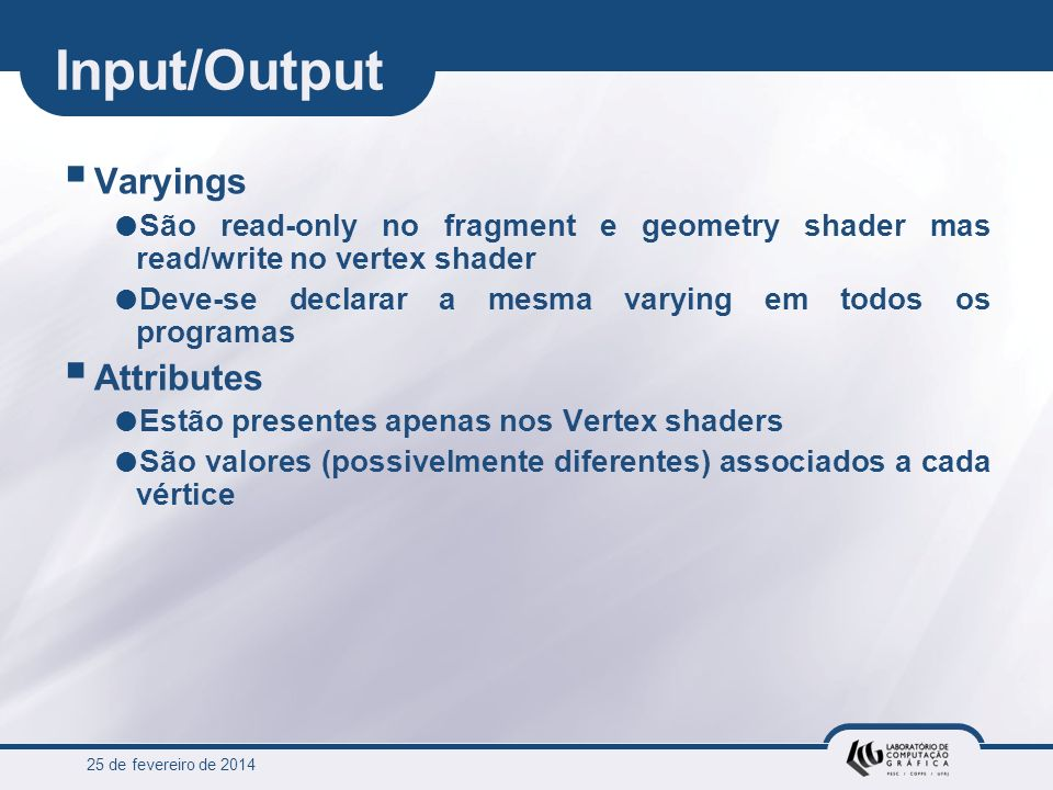 Input/Output Varyings Attributes