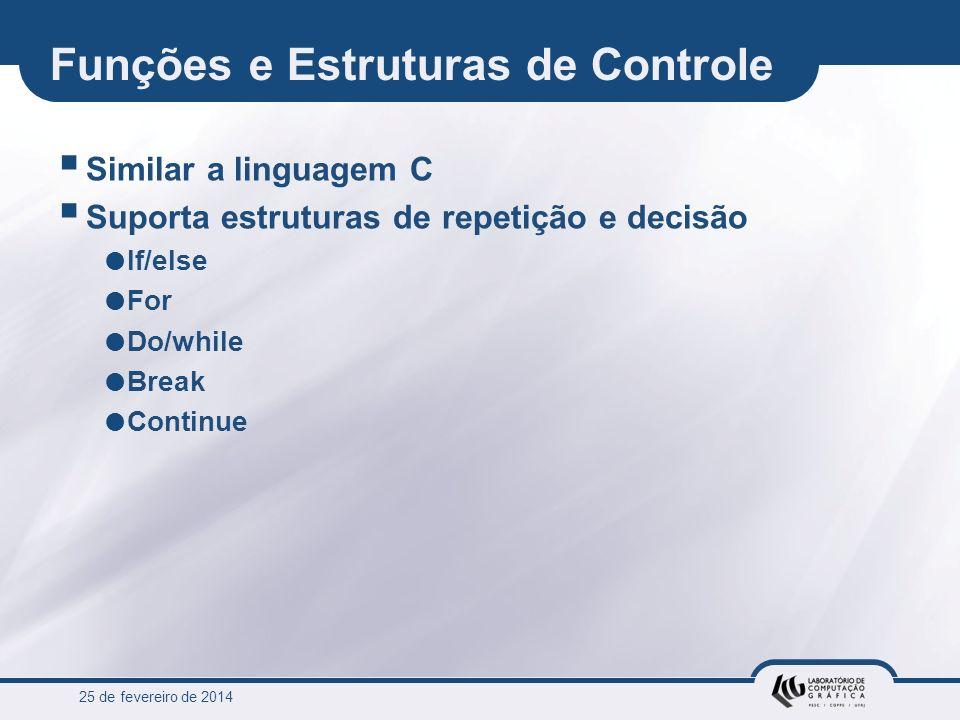 Funções e Estruturas de Controle