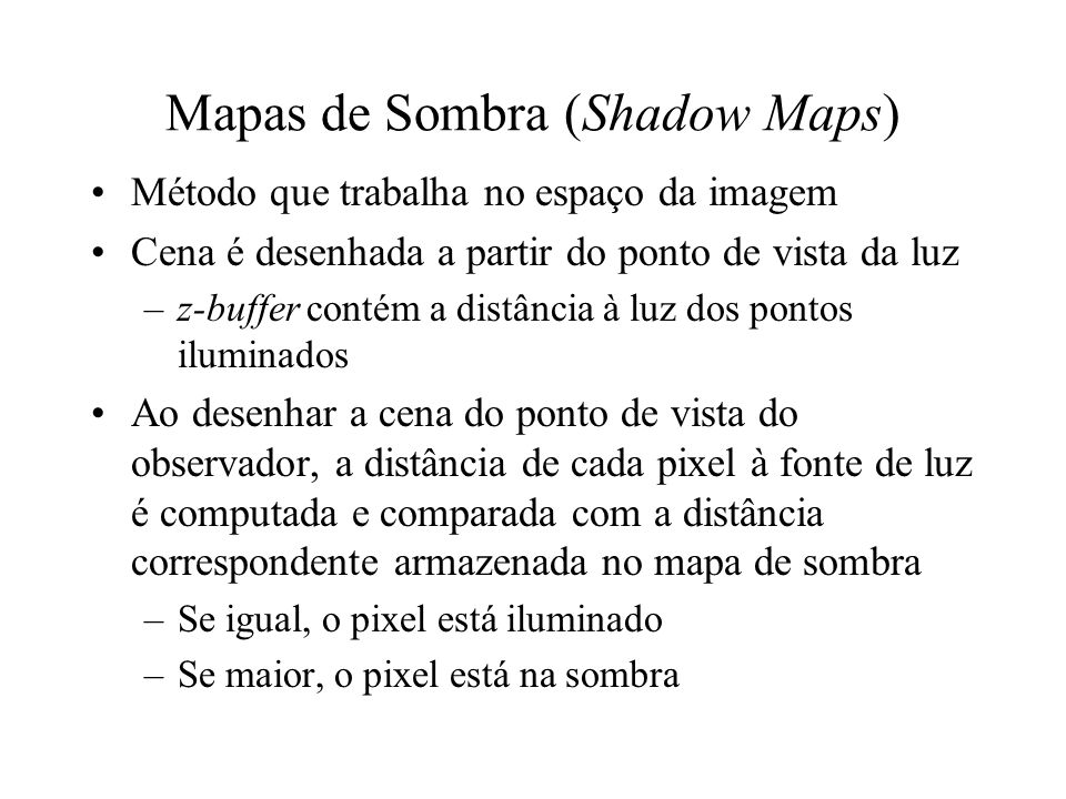 Mapas de Sombra (Shadow Maps)