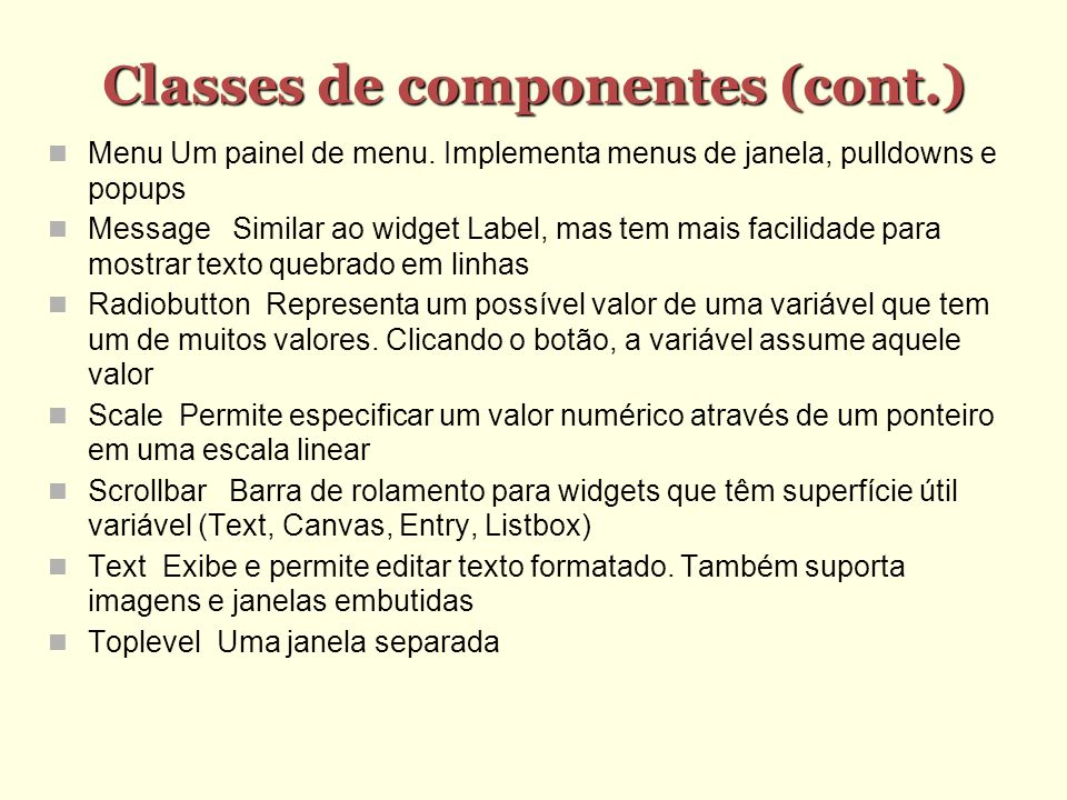 Classes de componentes (cont.)‏