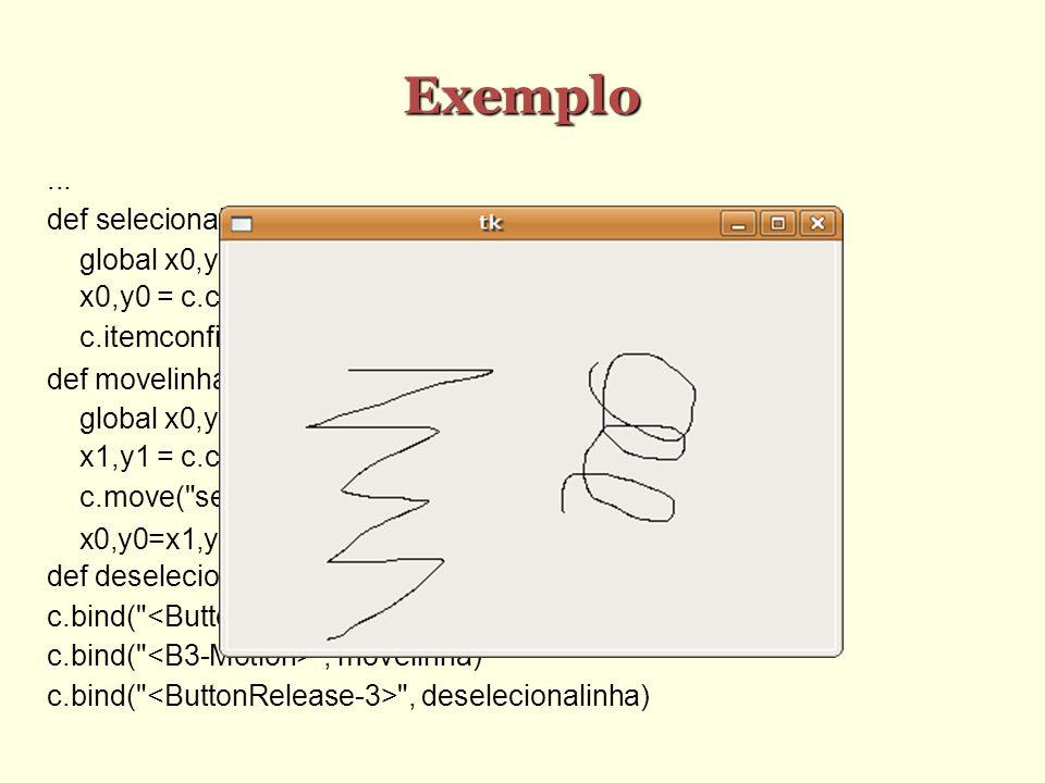Exemplo ... def selecionalinha(e): global x0,y0
