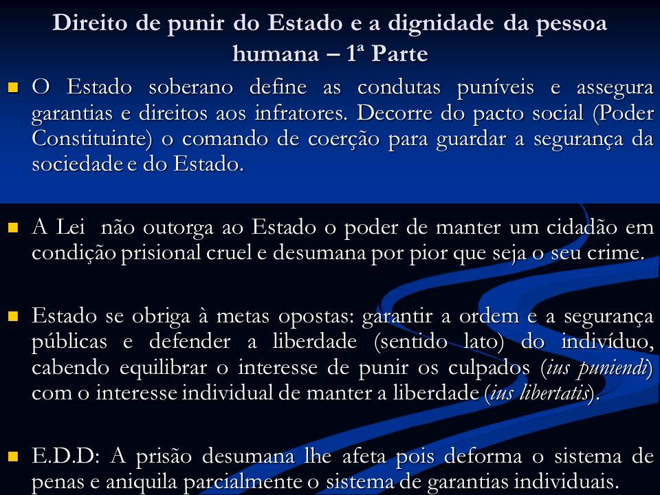 Direito de punir do Estado e a dignidade da pessoa humana – 1ª Parte