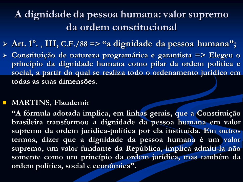 A dignidade da pessoa humana: valor supremo da ordem constitucional