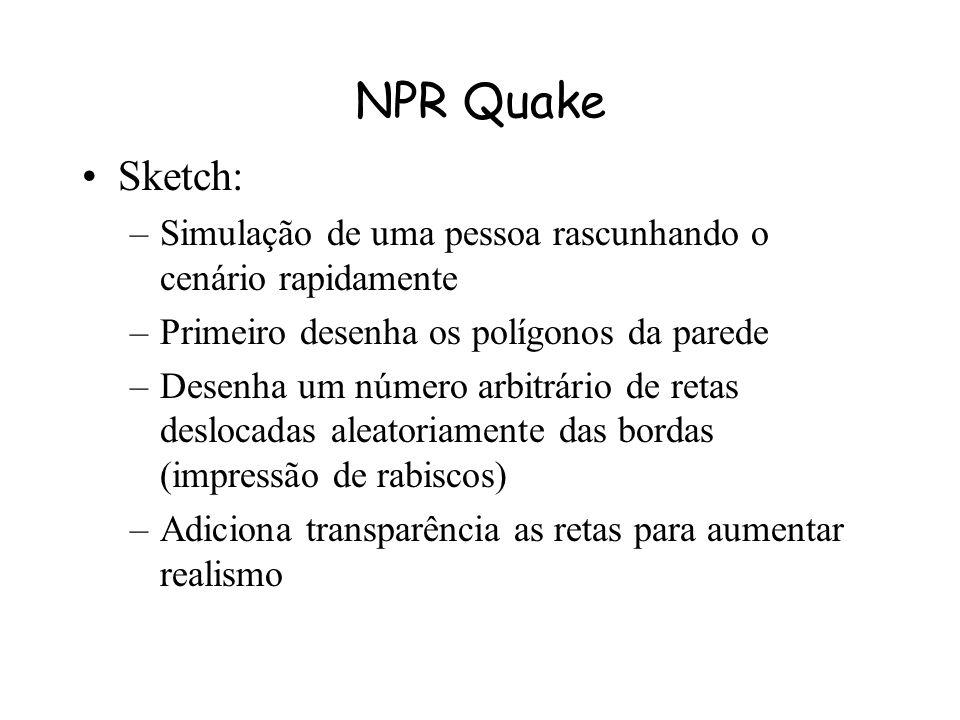 NPR Quake Sketch: Simulação de uma pessoa rascunhando o cenário rapidamente. Primeiro desenha os polígonos da parede.