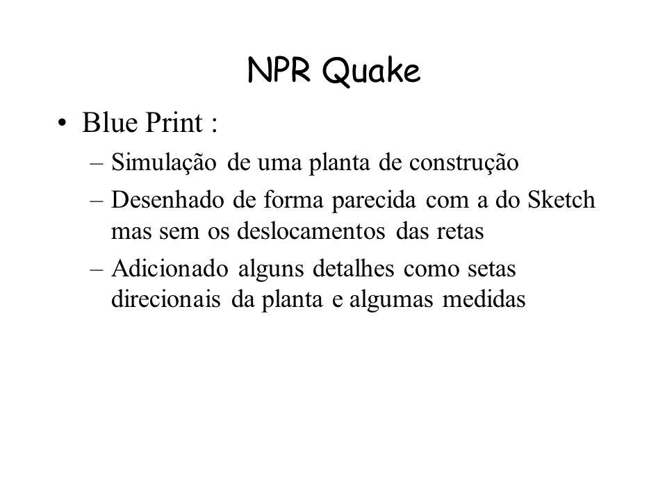 NPR Quake Blue Print : Simulação de uma planta de construção