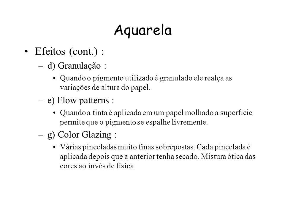 Aquarela Efeitos (cont.) : d) Granulação : e) Flow patterns :