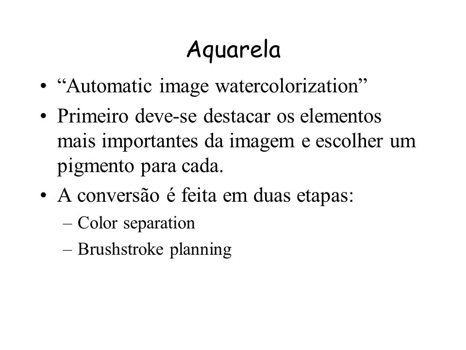 Aquarela Automatic image watercolorization