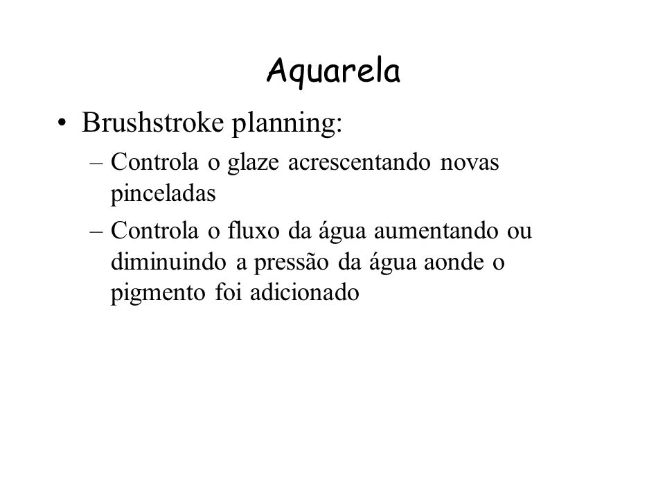Aquarela Brushstroke planning: