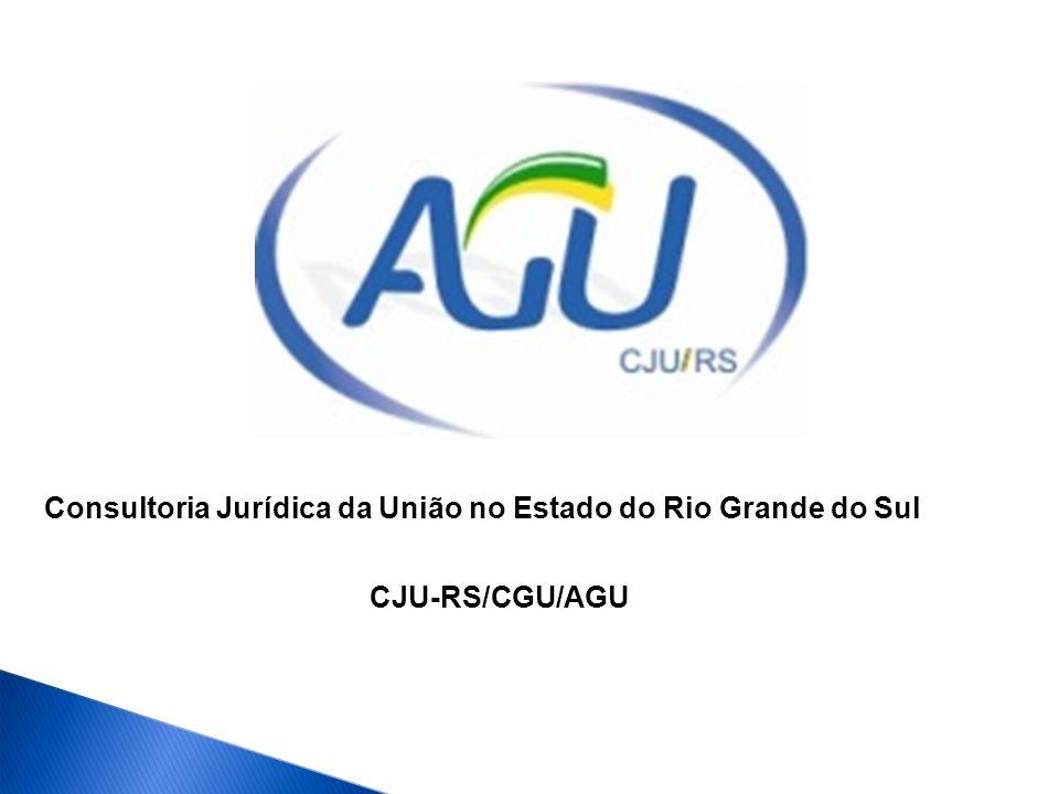 Consultoria Jurídica da União no Estado do Rio Grande do Sul