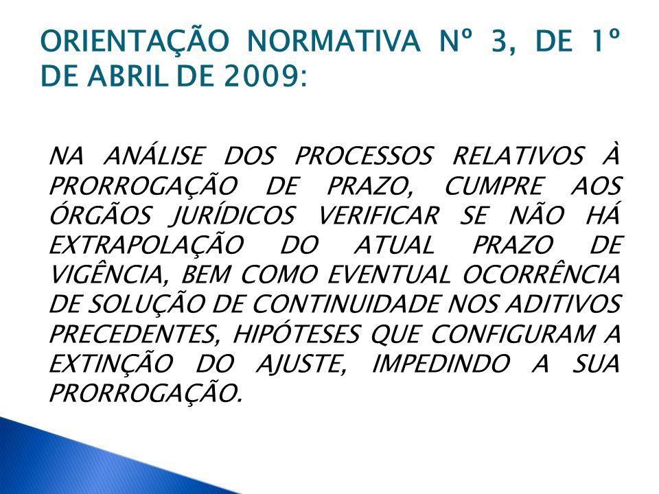 ORIENTAÇÃO NORMATIVA Nº 3, DE 1º DE ABRIL DE 2009: