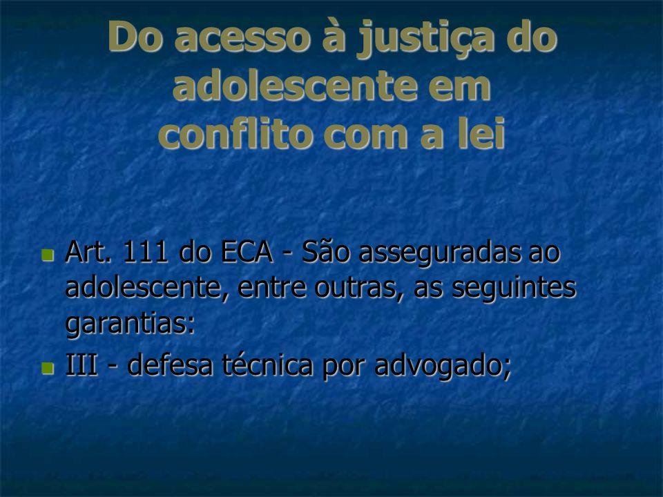 Do acesso à justiça do adolescente em conflito com a lei