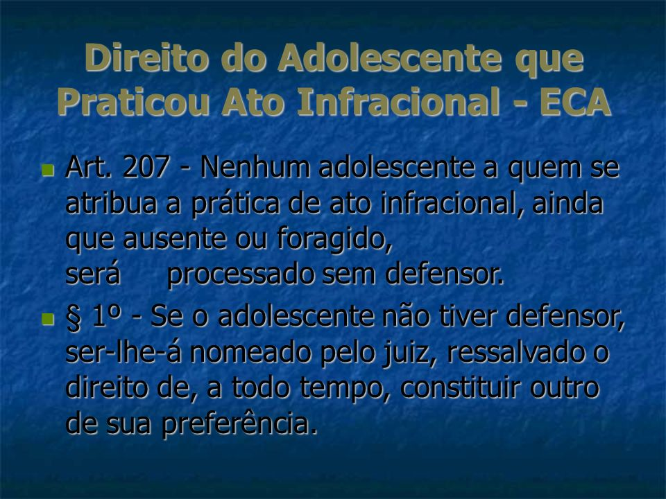 Direito do Adolescente que Praticou Ato Infracional - ECA