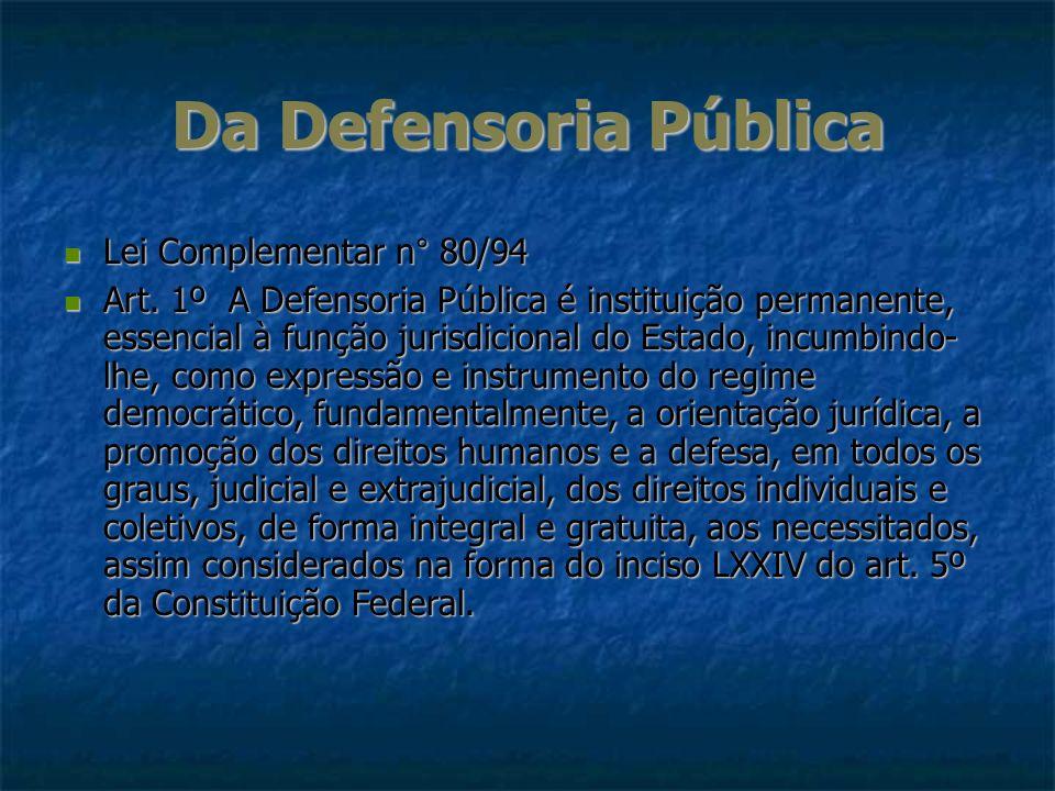 Da Defensoria Pública Lei Complementar n° 80/94