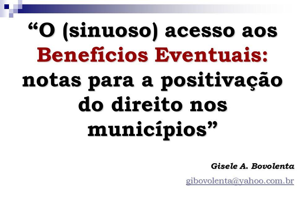 O (sinuoso) acesso aos Benefícios Eventuais: notas para a positivação do direito nos municípios