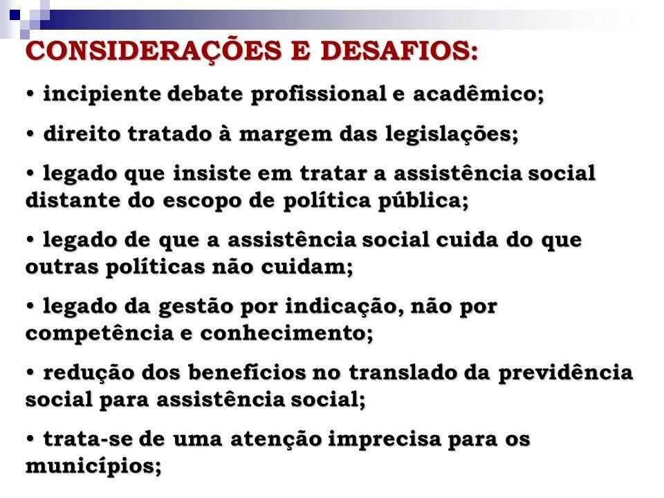 CONSIDERAÇÕES E DESAFIOS:
