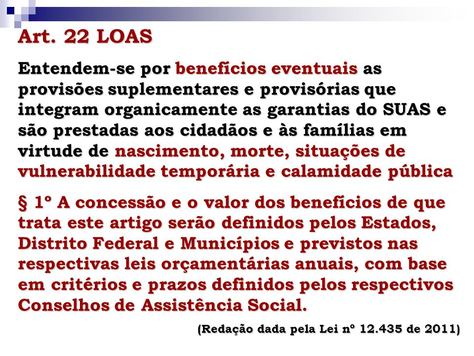 Art. 22 LOAS