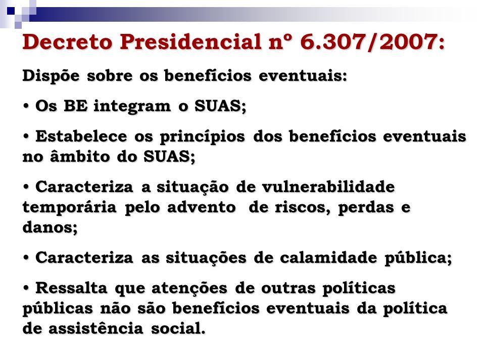 Decreto Presidencial nº 6.307/2007: