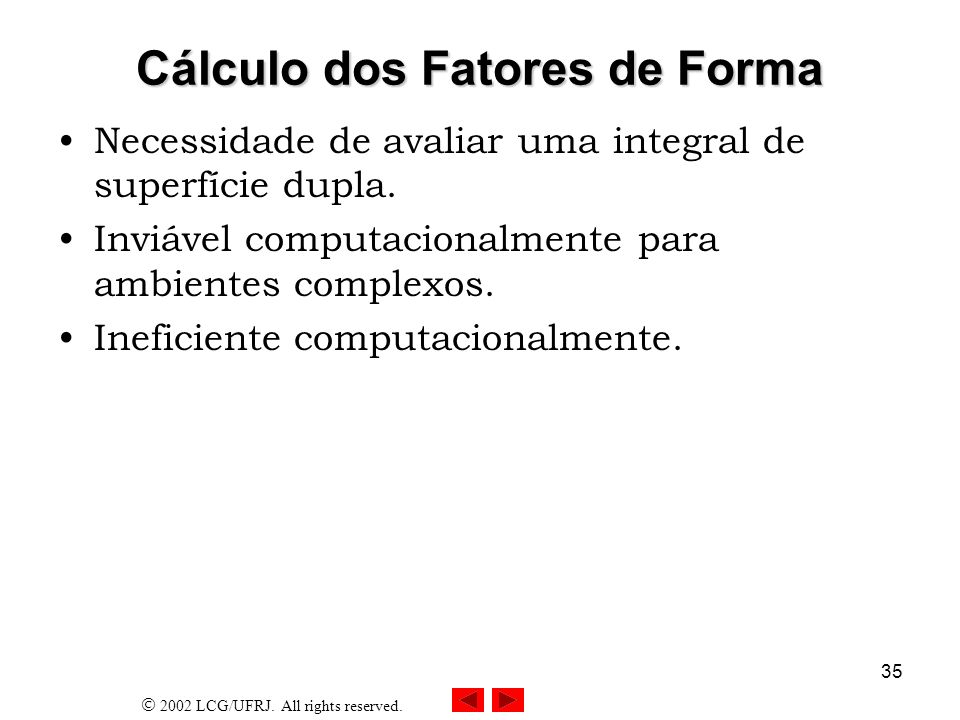 Cálculo dos Fatores de Forma