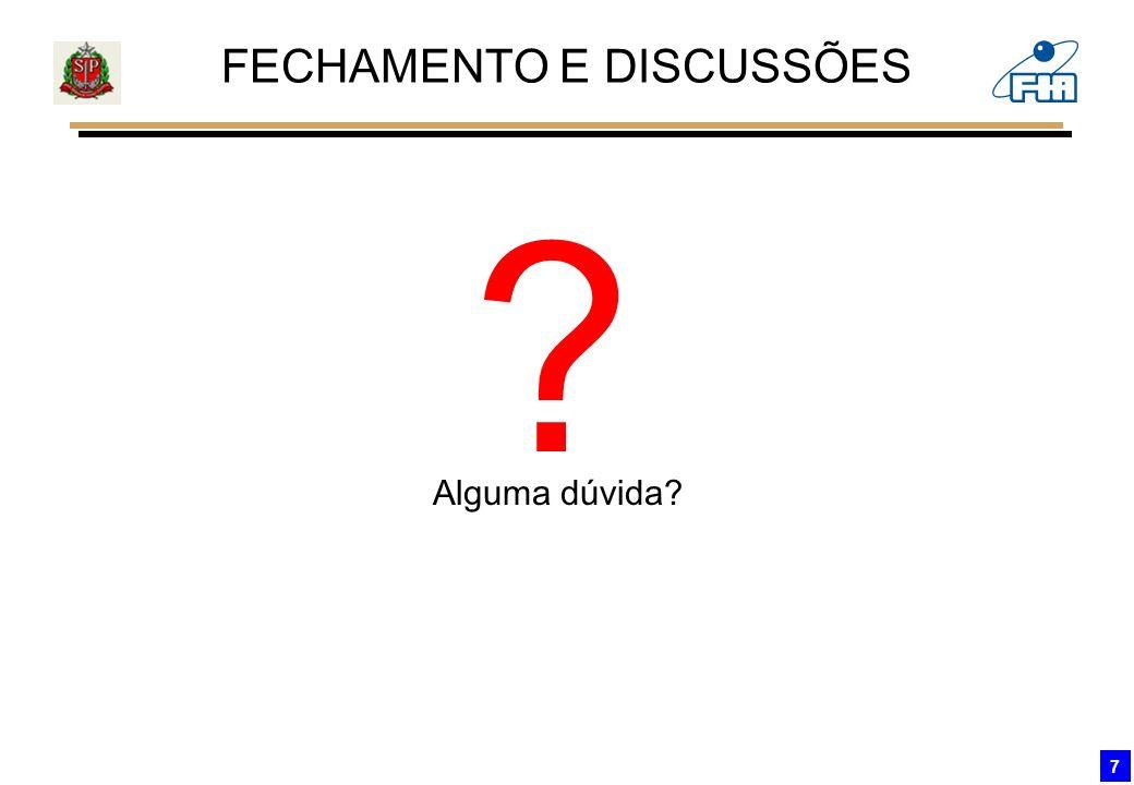 FECHAMENTO E DISCUSSÕES