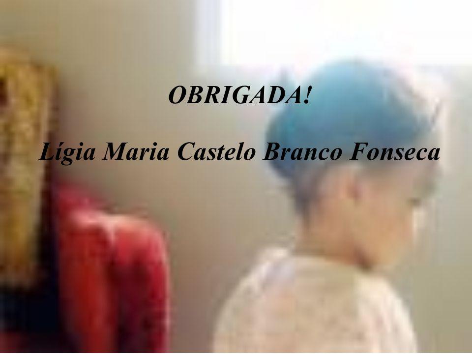 Lígia Maria Castelo Branco Fonseca