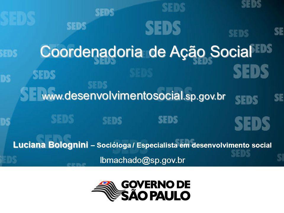 Luciana Bolognini – Socióloga / Especialista em desenvolvimento social
