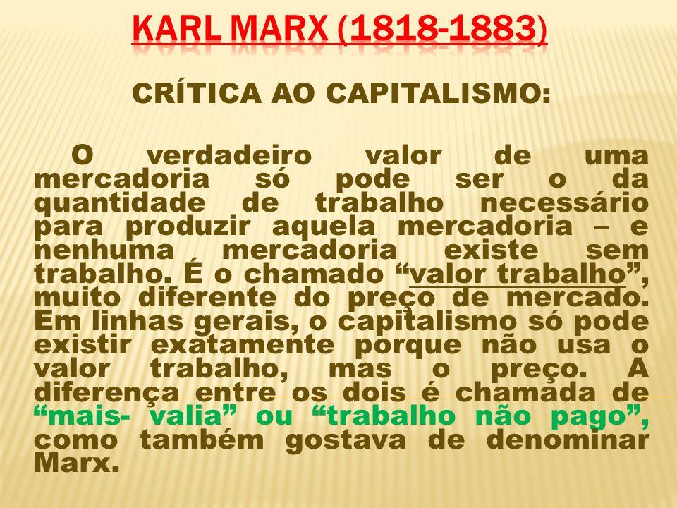 CRÍTICA AO CAPITALISMO: