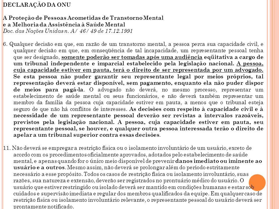 DECLARAÇÃO DA ONUA Proteção de Pessoas Acometidas de Transtorno Mental. e a Melhoria da Assistência à Saúde Mental.