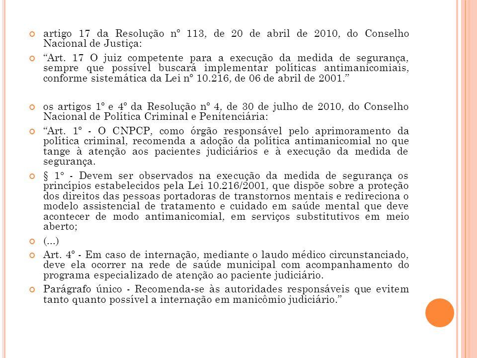 artigo 17 da Resolução nº 113, de 20 de abril de 2010, do Conselho Nacional de Justiça: