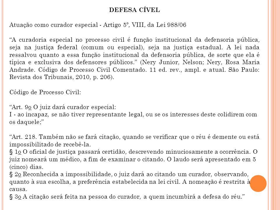 DEFESA CÍVEL Atuação como curador especial - Artigo 5º, VIII, da Lei 988/06.