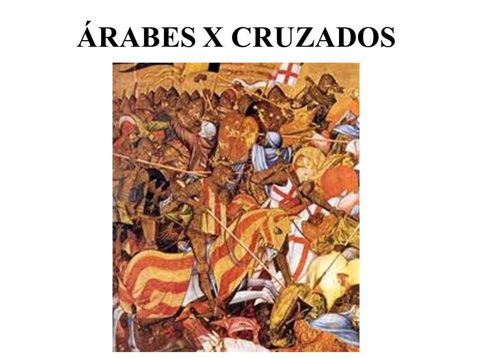 ÁRABES X CRUZADOS
