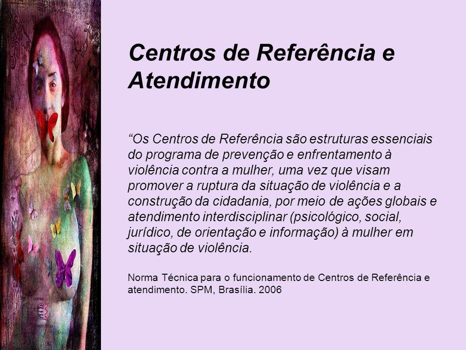 Centros de Referência e Atendimento