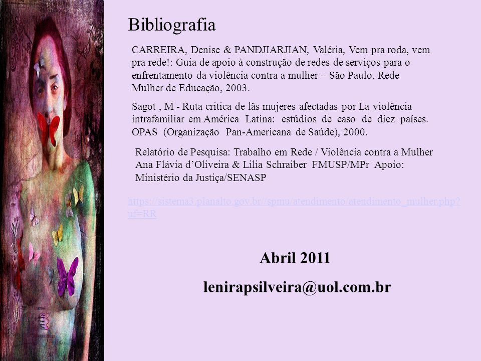 Bibliografia Abril 2011 lenirapsilveira@uol.com.br