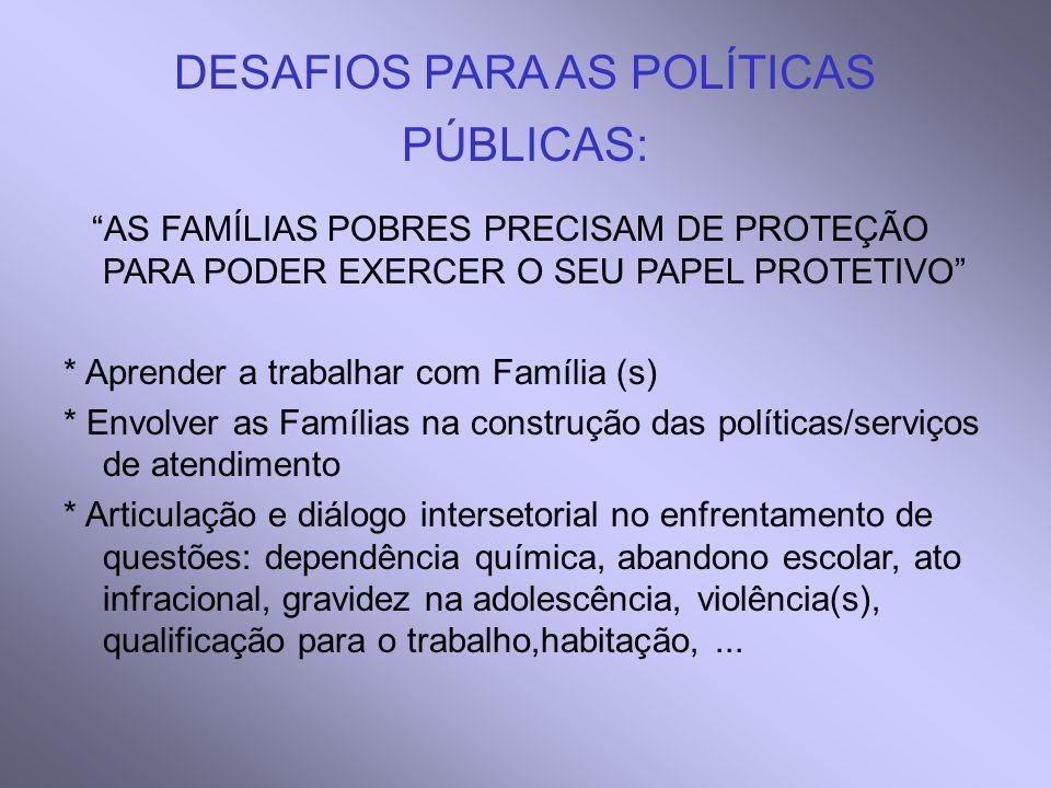 DESAFIOS PARA AS POLÍTICAS PÚBLICAS: