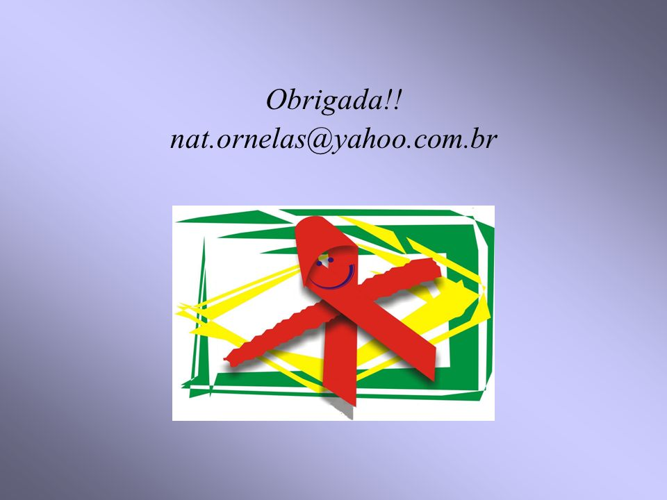 Obrigada!! nat.ornelas@yahoo.com.br
