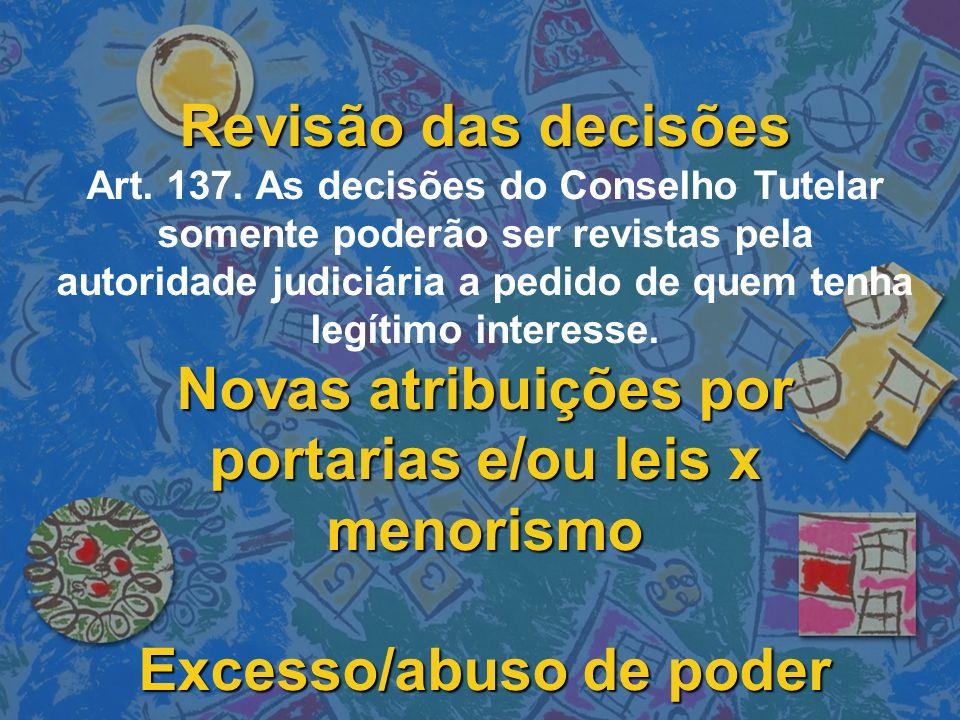 Revisão das decisões Art. 137