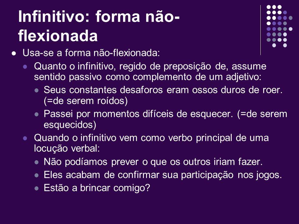 Infinitivo: forma não-flexionada