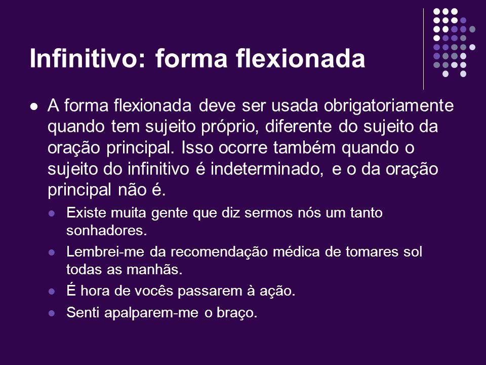 Infinitivo: forma flexionada