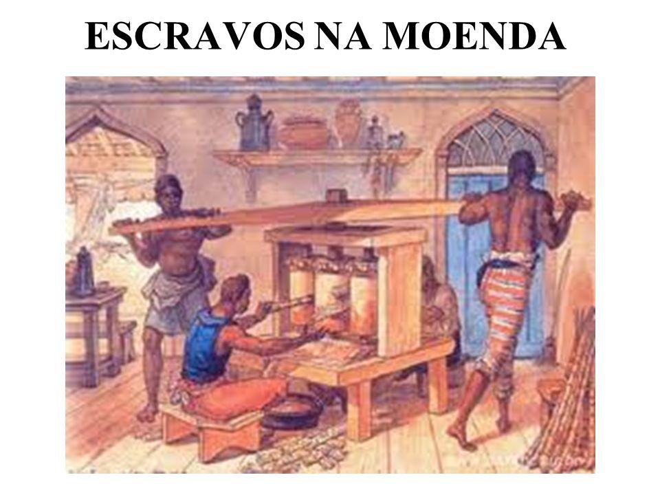 ESCRAVOS NA MOENDA