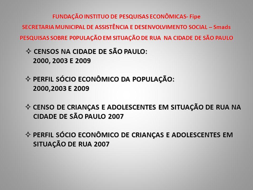FUNDAÇÃO INSTITUO DE PESQUISAS ECONÔMICAS- Fipe