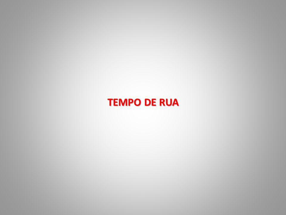 TEMPO DE RUA