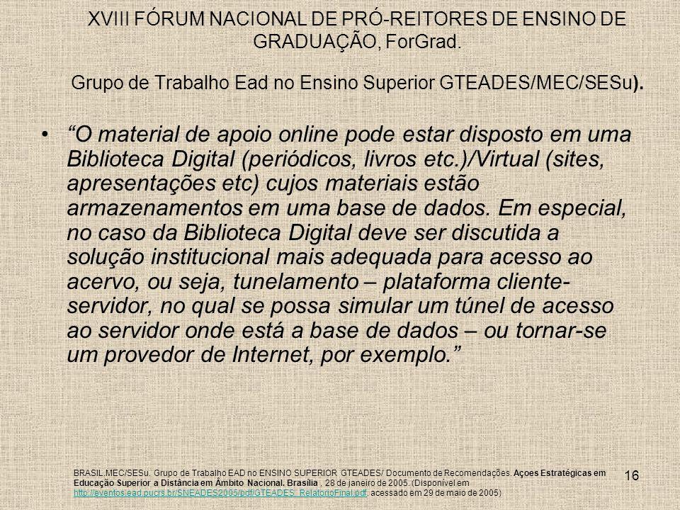 XVIII FÓRUM NACIONAL DE PRÓ-REITORES DE ENSINO DE GRADUAÇÃO, ForGrad