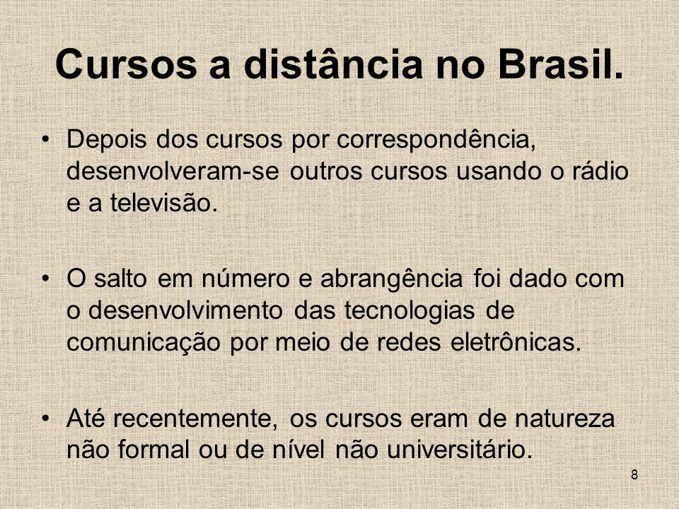 Cursos a distância no Brasil.