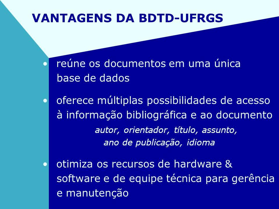 VANTAGENS DA BDTD-UFRGS