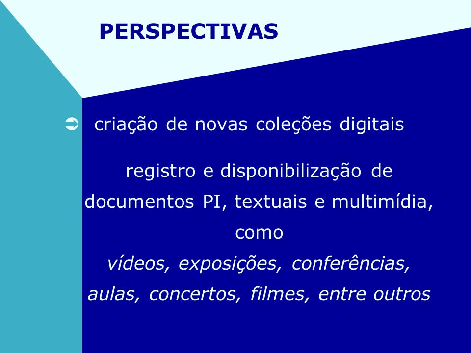 PERSPECTIVAS criação de novas coleções digitais
