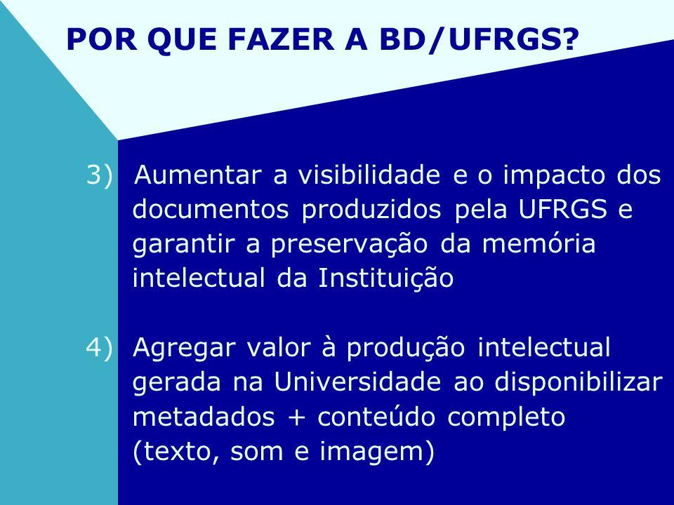 POR QUE FAZER A BD/UFRGS
