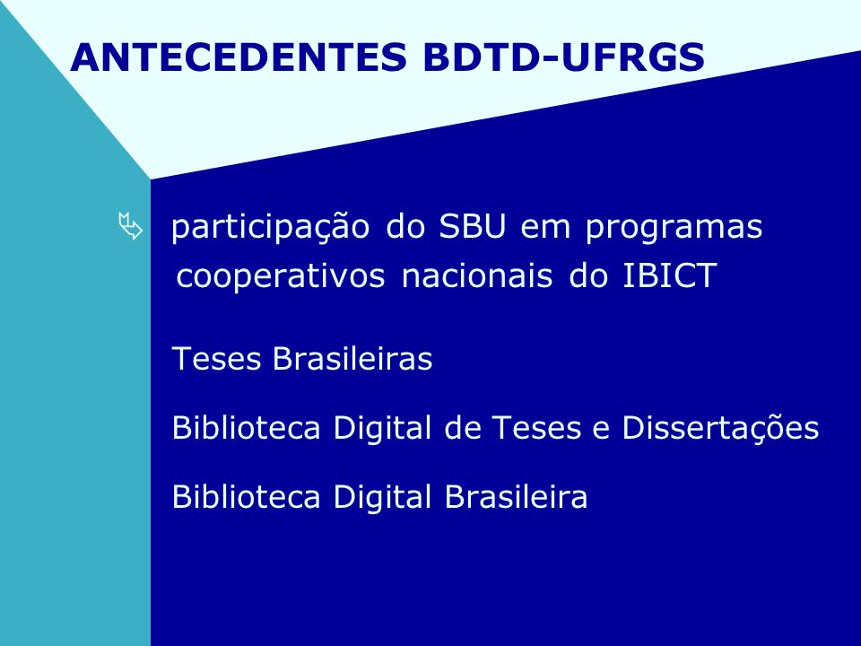 ANTECEDENTES BDTD-UFRGS