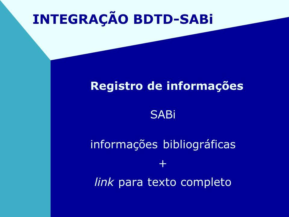 INTEGRAÇÃO BDTD-SABi Registro de informações SABi