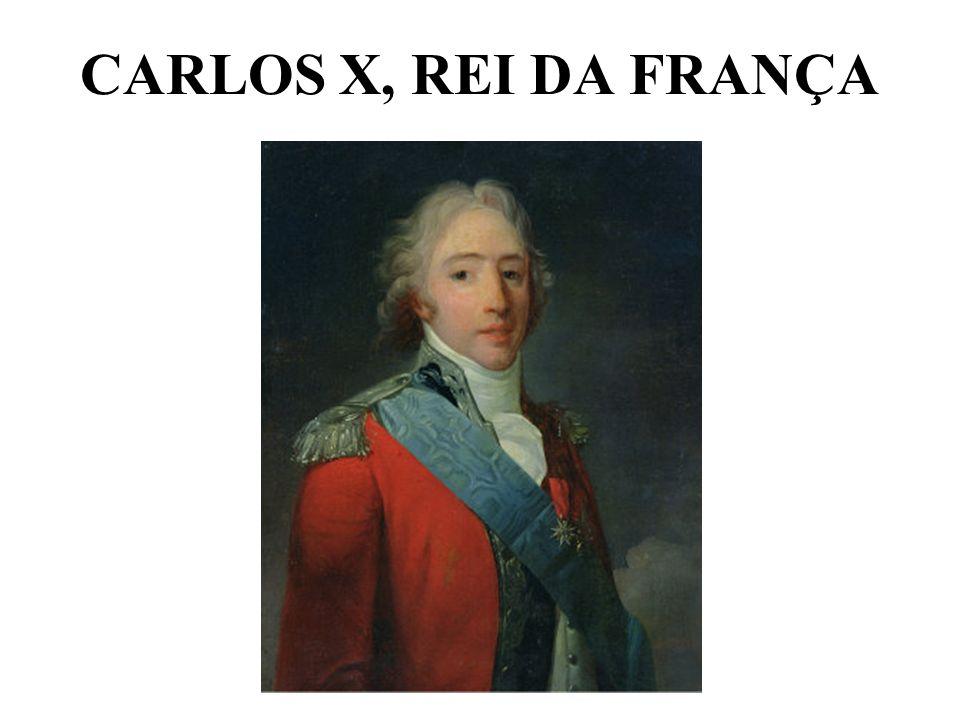 CARLOS X, REI DA FRANÇA