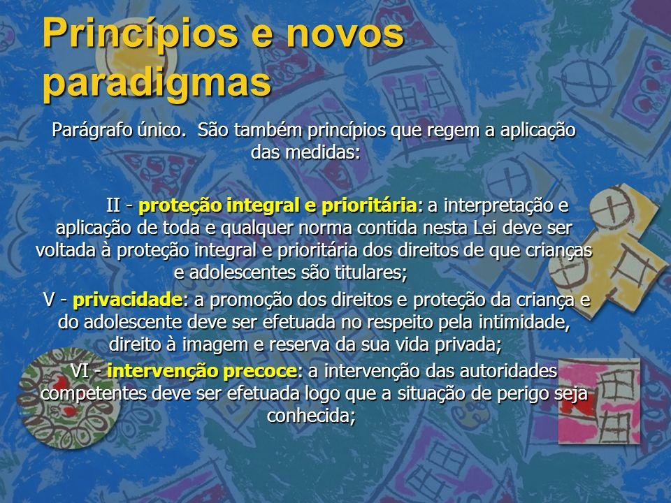 Princípios e novos paradigmas